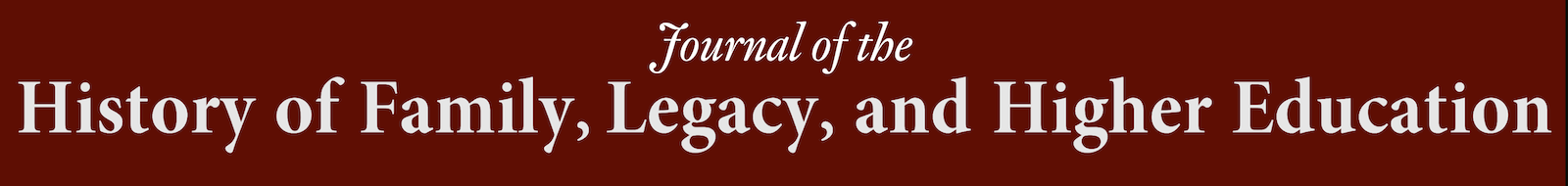 Journal of the History of Family, Legacy, and Higher Education