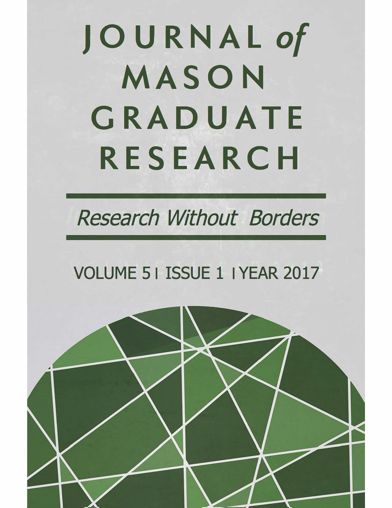 Journal of Mason Graduate Research Volume 5, Issue I, 2017 Research Without Borders